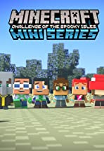 Minecraft Miniseries: Challenge of the Spooky Isles