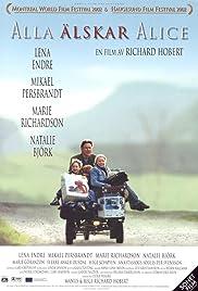 Everybody Loves Alice(2002) Poster - Movie Forum, Cast, Reviews