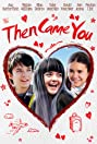 Then Came You (2018) Poster