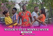 Madan Ou Se Mennaj Mwen (2020)