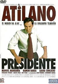 Primary photo for Atilano, presidente