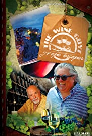 The Wine Guys: Grape Escapes Poster
