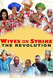 Wives on Strike: The Revolution Poster