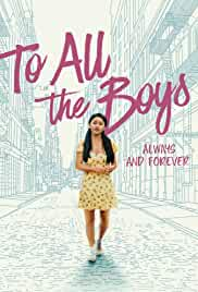To All the Boys: Always and Forever (2021) HDRip Hindi Movie Watch Online Free