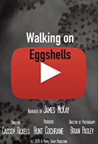 Primary photo for Walking on Eggshells