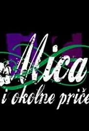 Mica i okolne price Poster