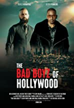 The Bad Boyz of Hollywood