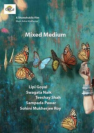 Mixed Medium