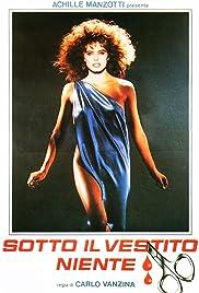 Sotto il vestito niente(1985) Poster - Movie Forum, Cast, Reviews