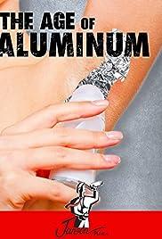 The Age of Aluminium Poster