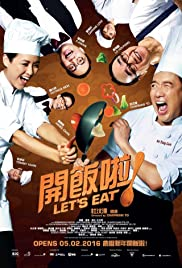 Let's Eat! (2016) Kai fan la! 720p