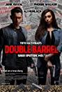 Double Barrel (2017) Poster
