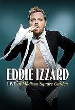 Primary image for Eddie Izzard: Live at Madison Square Garden