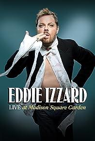Primary photo for Eddie Izzard: Live at Madison Square Garden