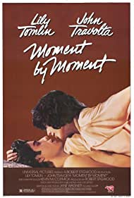 Moment by Moment (1978) Poster - Movie Forum, Cast, Reviews
