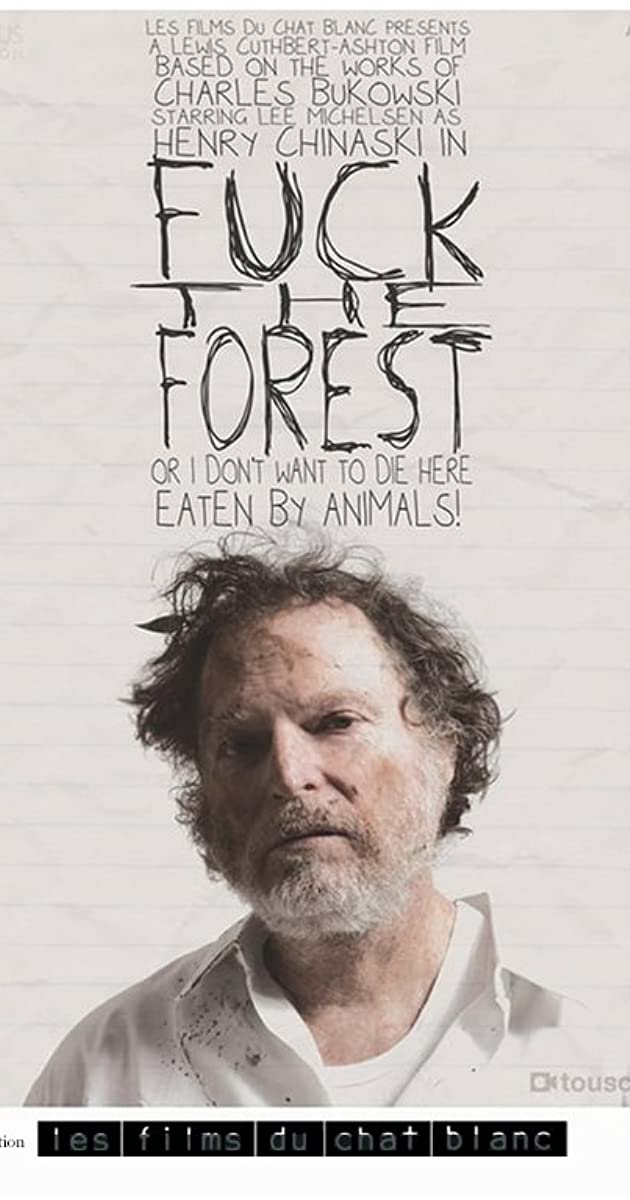 Fuck the Forest (2013) - IMDb