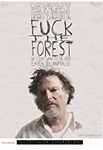 Fuck the Forest
