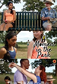 Primary photo for A Moment in the Park