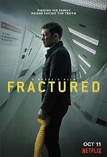 Fractured (I) (2019)