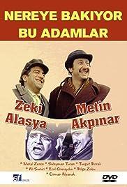 Nereye Bakiyor Bu Adamlar(1976) Poster - Movie Forum, Cast, Reviews