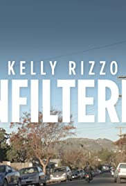 Unfiltered with Kelly Rizzo Poster