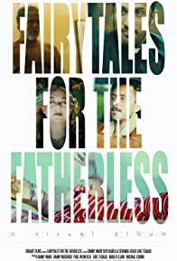 Primary photo for Fairytales for the Fatherless