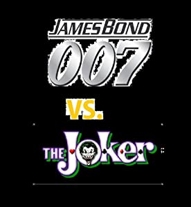 The James Bond 007 Vs. The Joker