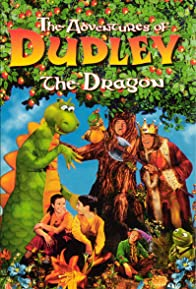 Primary photo for The Adventures of Dudley the Dragon