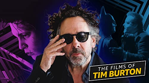 A Guide to the Films of Tim Burton