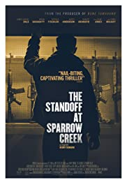 The Standoff at Sparrow Creek Poster