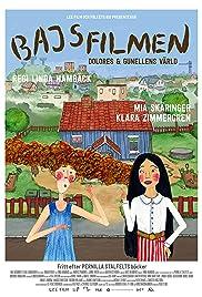 Bajsfilmen - Dolores och Gunellens värld Poster
