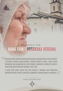 Nana Fata - bosanska heroina (2019 Video)
