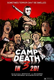 Camp Death III in 2D!(2018) Poster - Movie Forum, Cast, Reviews