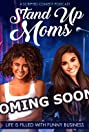 Stand Up Moms Poster