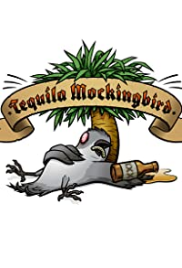 Primary photo for Tequila Mockingbird
