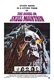 The House on Skull Mountain (1974) Poster - Movie Forum, Cast, Reviews