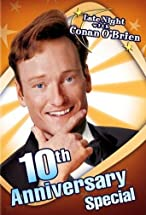 Primary image for Late Night with Conan O'Brien: 10th Anniversary Special