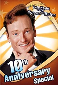 Primary photo for Late Night with Conan O'Brien: 10th Anniversary Special