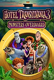 Hotel Transylvania 3: Monsters Overboard (2018)