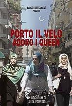 Porto Il Velo Adoro I Queen