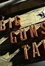 Big Guns Talk: The Story of the Western