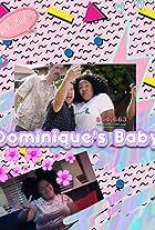Dominique's Baby