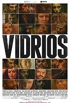 Vidrios (2013) Poster