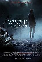 Welcome Home Rougarou
