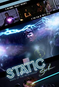 Primary photo for Static: Dawn of the Meta-Breed