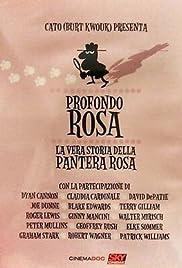 Profondo Rosa - La vera storia della Pantera Rosa Poster