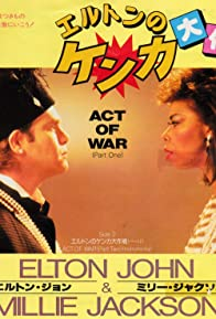 Primary photo for Elton John Feat. Millie Jackson: Act of War
