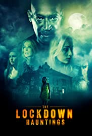 The Lockdown Hauntings Poster