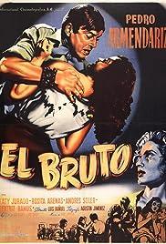 El bruto (1953) 1080p