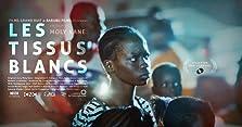 Sër Bi (Les Tissus Blancs) (2020)